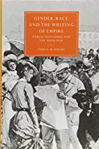 Gender, Race, and the Writing of Empire:…