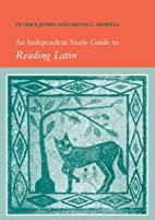 An Independent Study Guide to Reading Latin…
