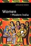 Forbes, Geraldine: Women in Modern India
