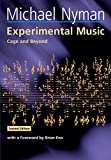 Nyman, Michael: Experimental Music: Cage and Beyond