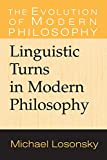 Losonsky, Michael: Linguistic Turns in Modern Philosophy