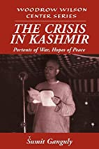The Crisis in Kashmir: Portents of War,…