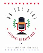 On the Air: Listening to Radio Talk by…