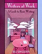 Writers at Work: A Guide to Basic Writing by…