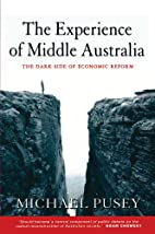 The Experience of Middle Australia: the dark…