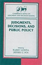 Judgments, Decisions, and Public Policy…