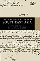 The Cambridge History of Southeast Asia.…