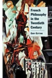 Gutting, Gary: French Philosophy in the Twentieth Century