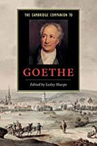 The Cambridge Companion to Goethe by Lesley…