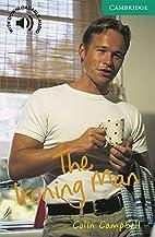 The Ironing Man Level 3 (Cambridge English…
