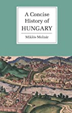 A Concise History of Hungary by…