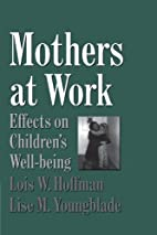 Mothers at work : effects on children's…