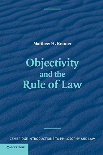 objectivity-and-the-rule-of-law-cambridge-introductions-to-philosophy-and-law