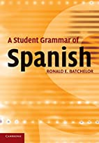 A Student Grammar of Spanish by Ron…