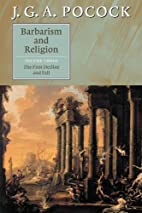 Barbarism and Religion, Vol. 3: The First…