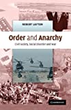 Layton, Robert: Order and Anarchy: Civil Society, Social Disorder and War