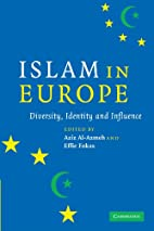 Islam in Europe: Diversity, Identity and…
