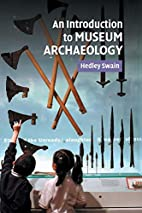 An Introduction to Museum Archaeology by…