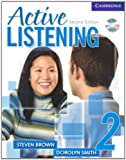 Brown, Steve: Active Listening 2 Student's Book with Self-study Audio CD