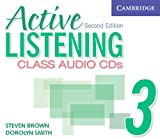 Brown, Steve: Active Listening 3 Class Audio CDs