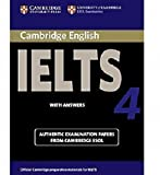 Cambridge university press: Cambridge IELTS 4 Student's Book with Answers: Examination papers from University of Cambridge ESOL Examinations