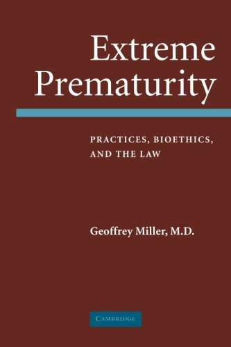 extreme-prematurity-practices-bioethics-and-the-law