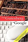 Shillingsburg, Peter L.: From Gutenberg to Google: Electronic Representations of Literary Texts