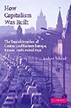 How Capitalism Was Built: The Transformation…