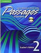 Passages Teacher's Edition 2 ( Audio CD) by…