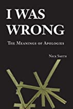 I Was Wrong: The Meanings of Apologies by…