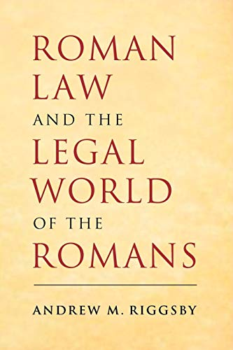 roman-law-and-the-legal-world-of-the-romans