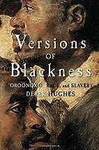 Versions of Blackness: Key Texts on Slavery…