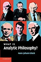 What is Analytic Philosophy? by Hans-Johann…