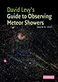 Levy, David H.: David Levy's Guide to Observing Meteor Showers