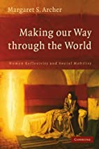 Making our Way through the World: Human…
