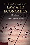 Parisi, Francesco: The Language of Law and Economics: A Dictionary