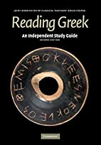 Reading Greek: An Independent Study Guide…