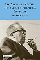 Leo Strauss and the Theologico-Political…
