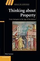 Thinking about Property: From Antiquity to…
