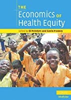 The economics of health equity by Di…