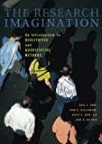 Gray, Paul S.: The Research Imagination: An Introduction to Qualitative and Quantitative Methods