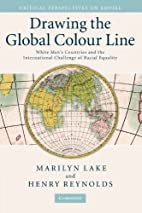 Drawing the Global Colour Line: White Men's…