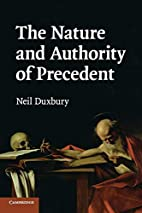 The Nature and Authority of Precedent by…