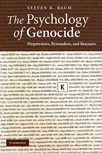 the-psychology-of-genocide-perpetrators-bystanders-and-rescuers