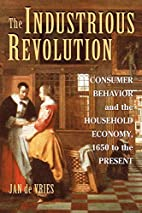 The Industrious Revolution: Consumer…