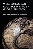 Kriesi, Hanspeter: West European Politics in the Age of Globalization