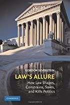 Law's Allure: How Law Shapes,…