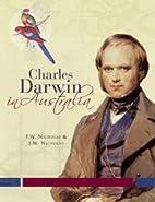 Charles Darwin in Australia by F. W.…