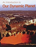 An Introduction to Our Dynamic Planet by…