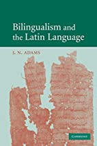 Bilingualism and the Latin Language by J. N.…